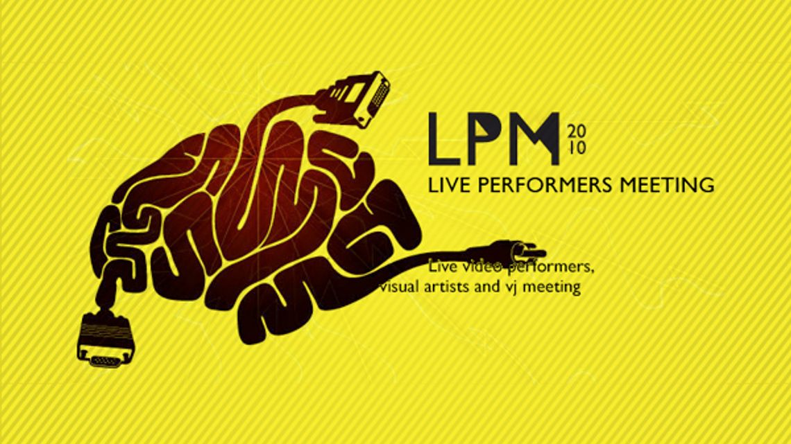 LPM 2010 - Live Performers Meeting