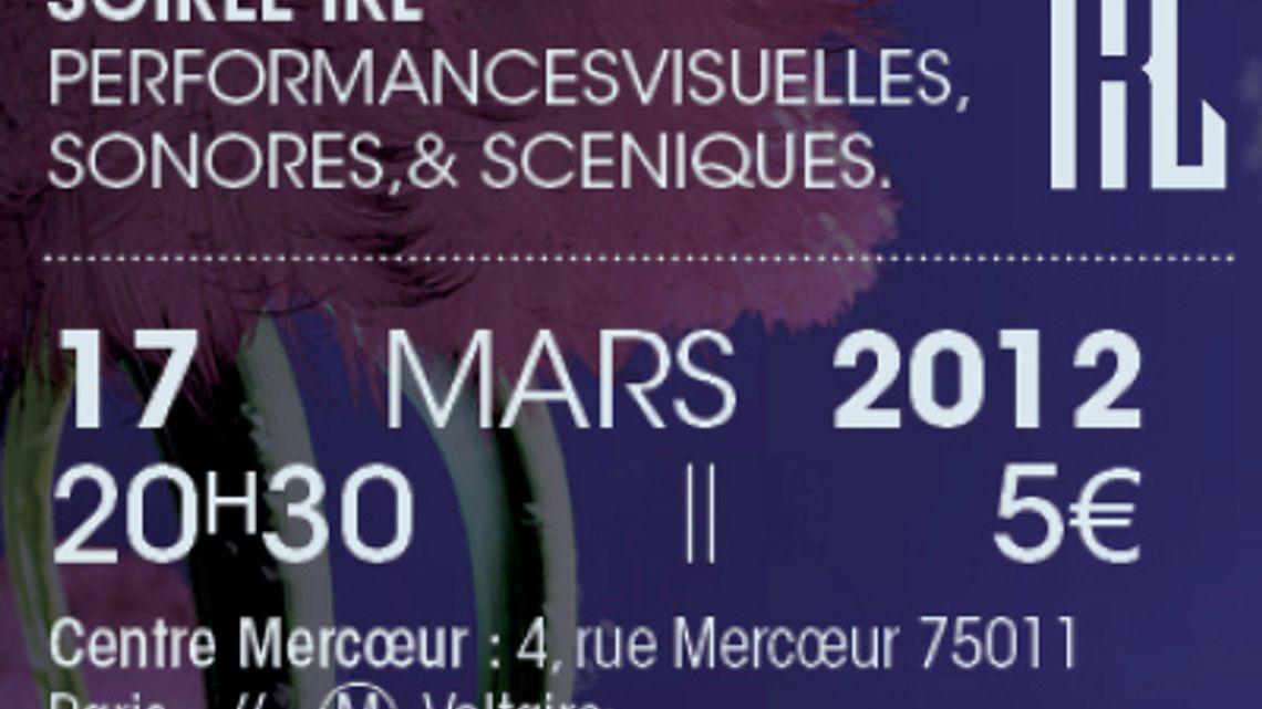 LPM 2012 Paris   Soirée IRL – Mars