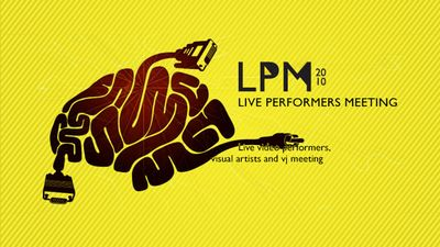 Image for: LPM 2010 - Live Performers Meeting