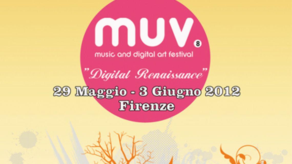 LPM 2012 Florence | MUV Festival