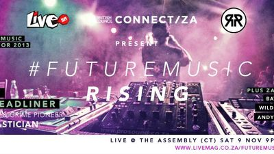 British Council Connect ZA & Live SA present #FutureMusic Rising (Cape Town)