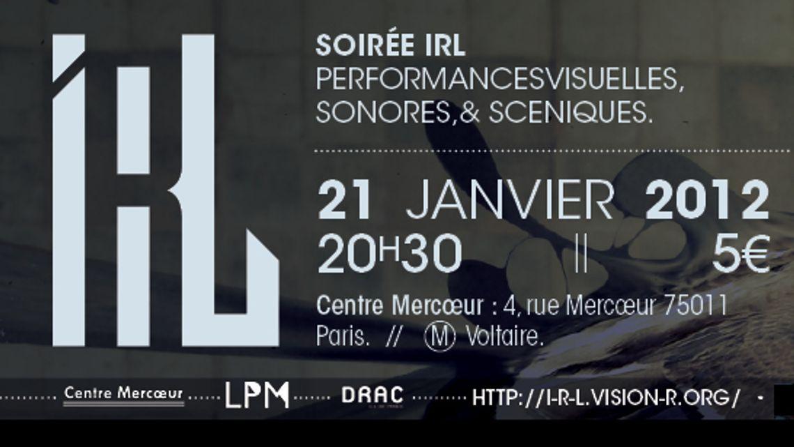 Vision'r 2012 | Soirée IRL – Janvier