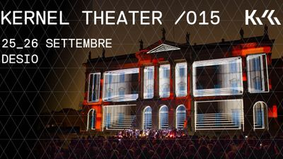 Kernel Theater /015 _Contemporary Rossini