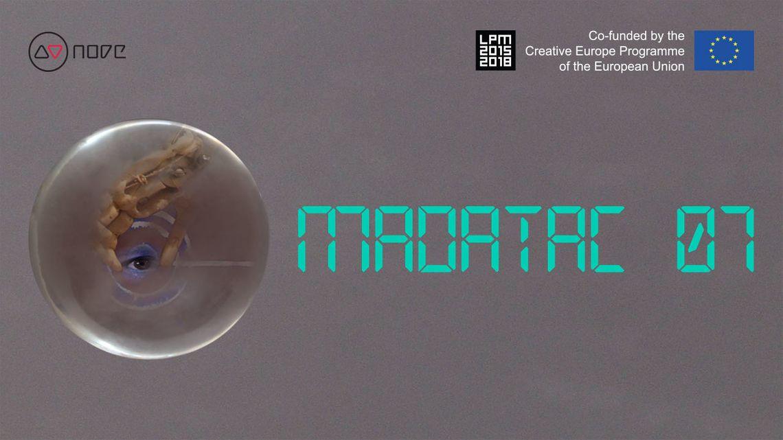 Madatac 07 | LPM 2015 > 2018