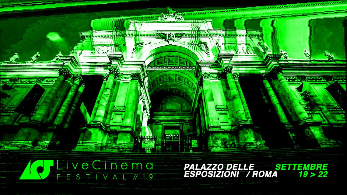 Satellite Events: Live Cinema Festival 2019 | # | LPM Live