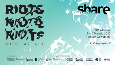 SHARE Festival XV RIOTS Here We Are
