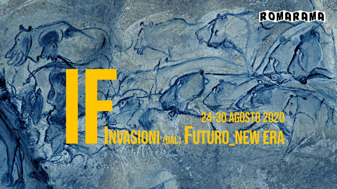 IF / Invasioni (dal) Futuro_New Era