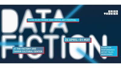 Data Fiction: 3rd Edition of Cairotronica Festival