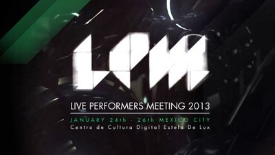 LPM 2013 MEX Call for proposals!!!