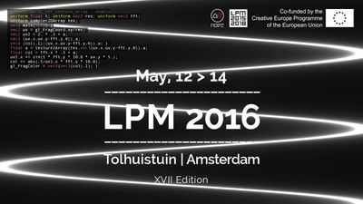 LPM 2016 Amsterdam Extended Call for Proposal