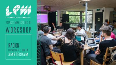LPM 2017 Amsterdam Workshops | LPM 2015 > 2018
