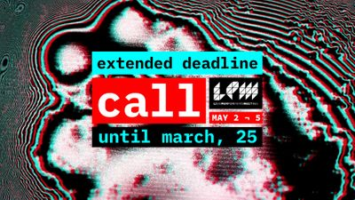 Image for: LPM2019 DEADLINE EXTENDED