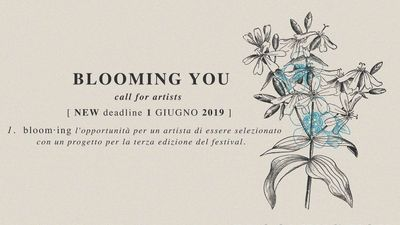 OPEN CALL // BLOOMINGYOU 2019