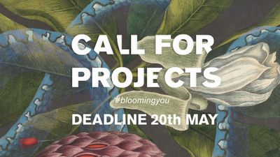 BLOOMING FESTIVAL 2020 OPEN CALL