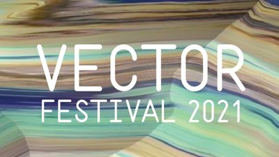 Image for: Call for Submissions: Vector Festival 2021