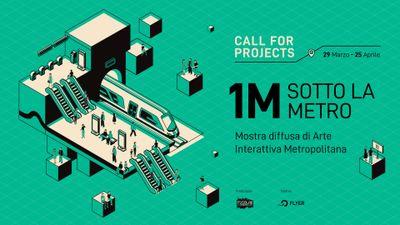 Open Call: 1M Sotto la metro