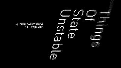 Image for: Open Call: SIMULTAN Festival 2021—Unstable State of Things