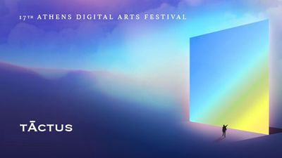 Image for: CALL FOR ENTRIES: 17TH ATHENS DIGITAL ARTS FESTIVAL - TĀCTUS