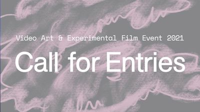 Image for: Open Call | Video Art and Experiment Film Event