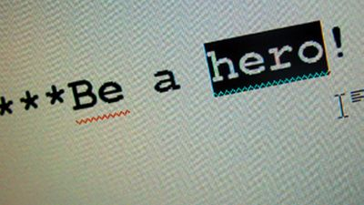 ***Be a hero!
