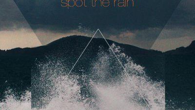 Spot the Rain
