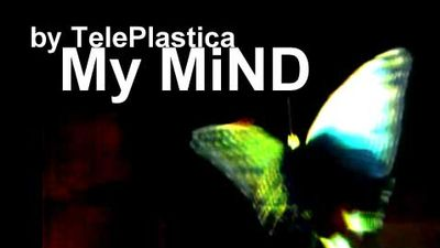 My MiND by TelePlastica