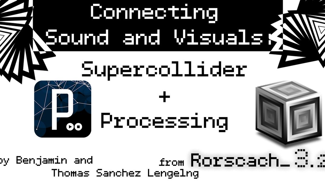 Connecting Sound and Visuals: Supercollider + Processing