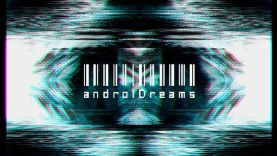 androIDreams