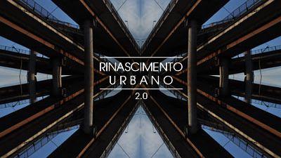 RINASCIMENTO URBANO by Andypop & More*Tv*V MAIN IMAGE