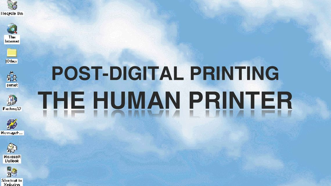 Camouflage - the Human Printer