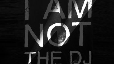 I AM NOT THE DJ