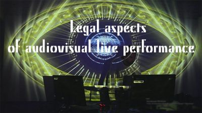 Legal aspects of audiovisual live performance
