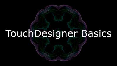 TouchDesigner Basics