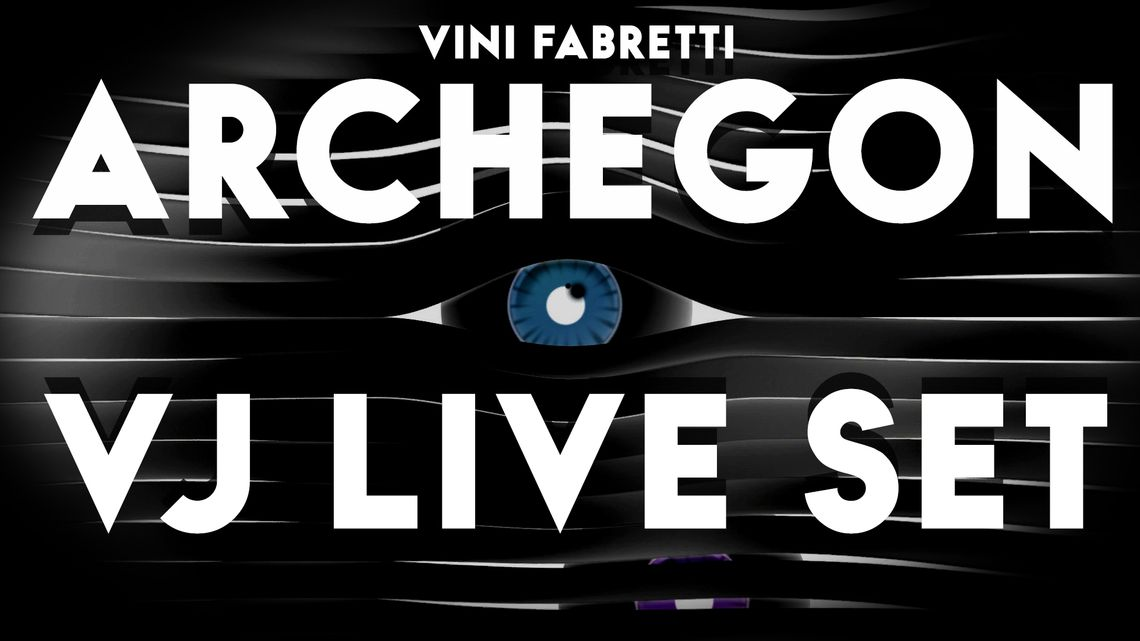 Archegon VJ LIVE SET