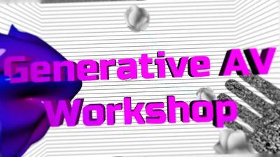 Generative AV - Idea & development