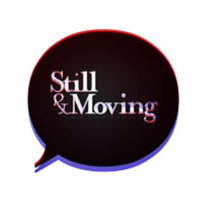 Still&Moving