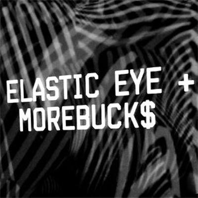 Elastic Eye + Morebuck$