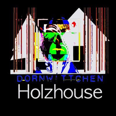 dORNwITTCHEN & Holzhouse