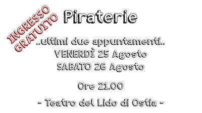 #PROMO2017 - Piraterie - Teatri d'Arrembaggio: piraterie, incanti e castelli di sabbia